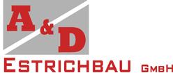 A & D Estrichbau GmbH in Edingen-Neckarhausen und Stuttgart